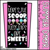June/July Summer Door Set: Ice Cream: Here's the Scoop