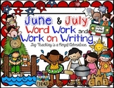 June & July Word Work and Work on Writing