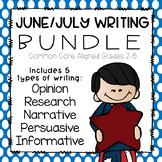 June/July Writing Bundle- Common Core Aligned