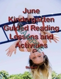 June Kindergarten Guided Reading Lessons and Activities-Student&Teachers Edition