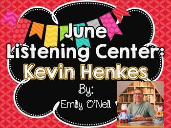 June Listening Center - Author Study: Kevin Henkes
