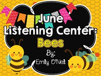 June Listening Center - Bees