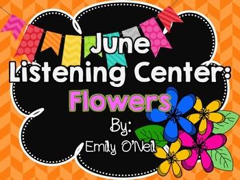 June Listening Center - Flowers