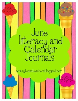 June Literacy and Calendar Journals