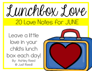 June Lunch Box Love Notes