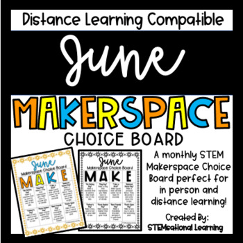June Makerspace STEM Choice Board