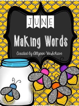 June Making Words