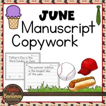 June Manuscript Copywork Handwriting Practice