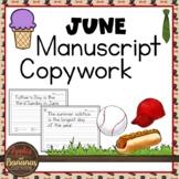 June Copywork - Manuscript Handwriting Practice