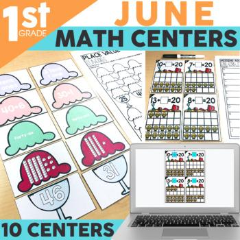 June Math Centers & Activities for 1st Grade