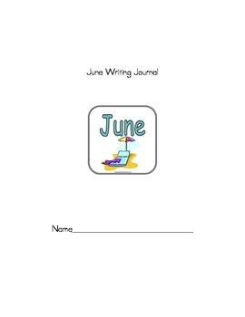 June Monthly Writing Journal