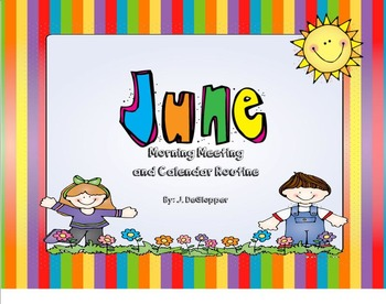 June Morning Meeting and Calendar Routine