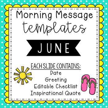 June Morning Message Editable Template