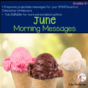 June Morning Messages Editable and Projectable