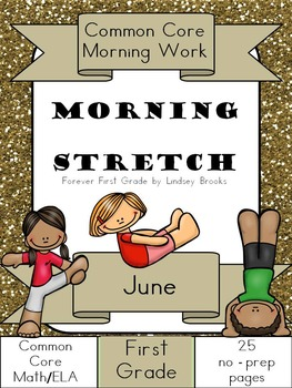 June Morning Work: First Grade Common Core Morning Stretch