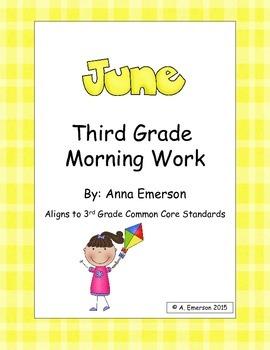 June Morning Work Third Grade Common Core Standards