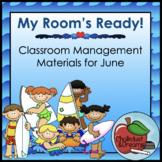 June   My Room's Ready!   Classroom Management Bundle