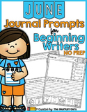 June NO PREP Journal Prompts for Beginning Writers