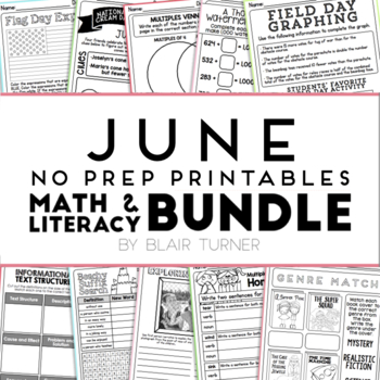 June NO PREP Printables: Math and Literacy BUNDLE