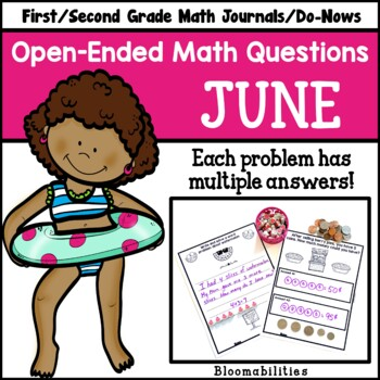 June Open-Ended Math Questions for Journals or Do-Nows (First/Second Grade)