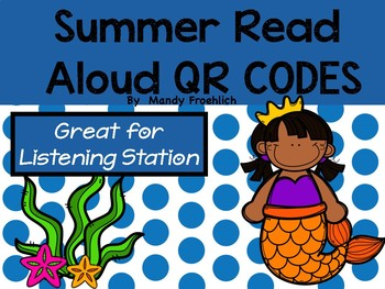 SUMMER QR Code Read Alouds
