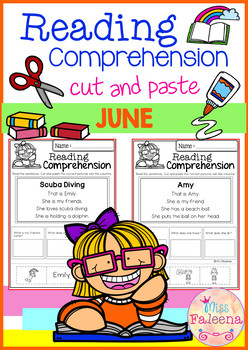 June Reading Comprehension Cut and Paste