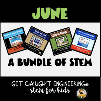 June STEM Challenges