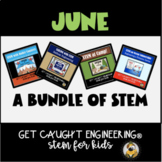 STEM Activities | June Bundle