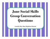 June Social Skills Conversational Questions