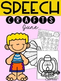 June: Speech Therapy Crafts