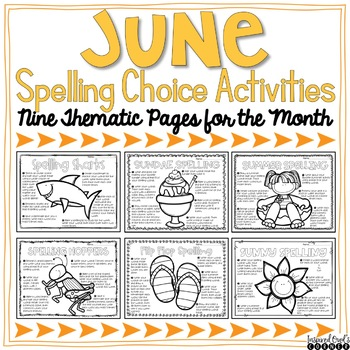 June Spelling Activities