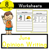 June (Summer) Opinion Writing Prompts