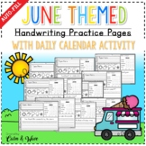 June Themed Handwriting Practice Worksheets with Daily Calendar Work