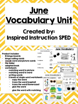 June Vocabulary Unit for Early Elementary or Students with Special Needs