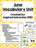 June Vocabulary Unit for Early Elementary or Students with