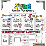 June Vocabulary Word Wall, Booklet, Writing Activities and BINGO