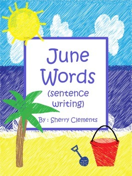 Summer Words Book (June) (sentence writing)