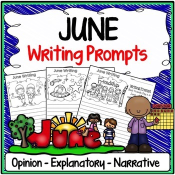 June Writing Prompts {Narrative Writing, Informative & Opinion Writing}