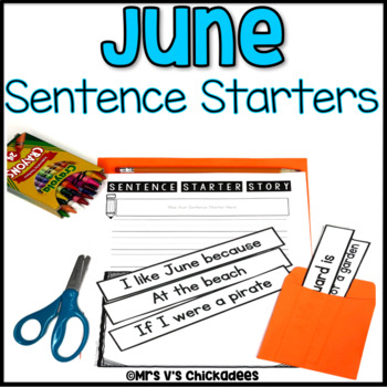 June Writing Activity: Interactive Sentence Starters