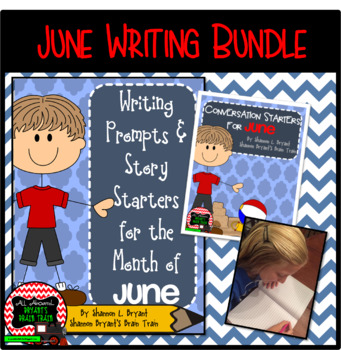 June Writing Bundle (Conversation Starters, Morning Meetings, Journals)