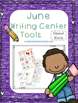 June Writing Center Tools: Summer Words