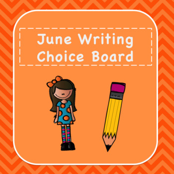 June Writing Choice Board