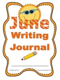 June Writing Journal with 1st and 2nd grade Common Core St