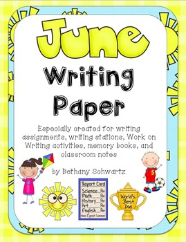 June Writing Paper