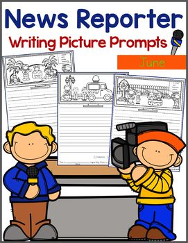 June Writing Picture Prompts - News Reporter