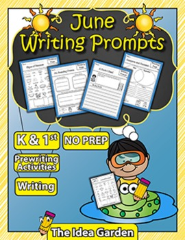 June Writing Prompts NO PREP (Kindergarten and First)