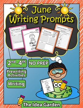 June Writing Prompts NO PREP (Second-Fourth)