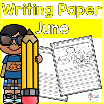 June Writing Prompts & Paper