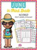 June in Third Grade (NO PREP Math and ELA Packet)