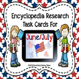 June/July Encyclopedia Research Task Cards with Self-Check